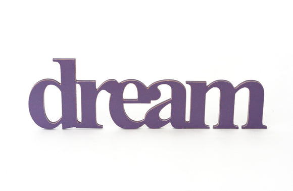 wooden words - dream sign - wooden sign