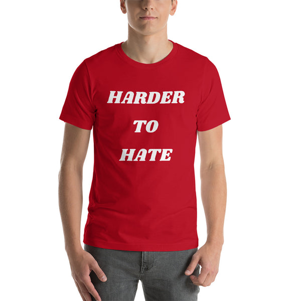 Harder To Hate TShirt Adult