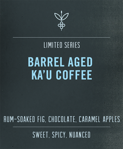 barrel aged coffee - hawaiian kau coffee