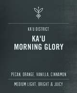 Ka'u Morning Glory tasting notes