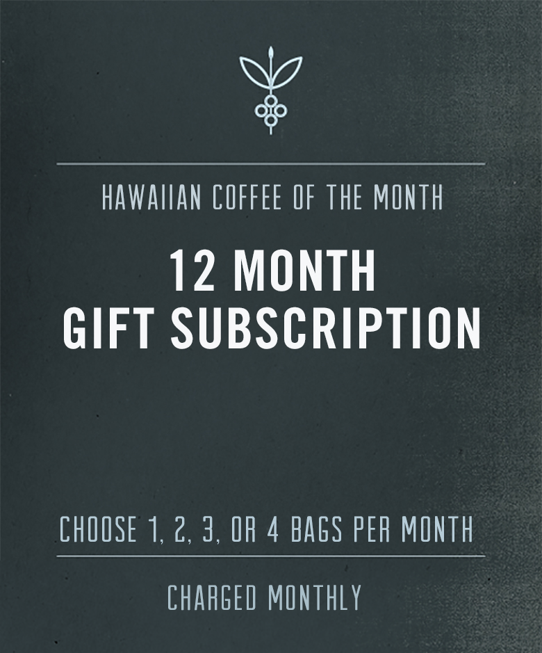 kona coffee subscription - 12 month gift