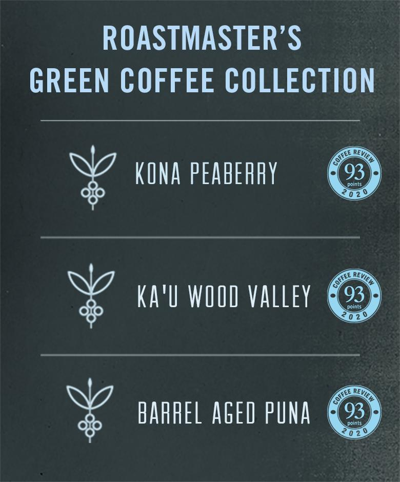 Roastmaster's Hawaiian Green Coffee Collection - 3 lb