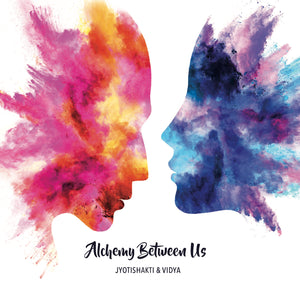 Alchemy Between Us (Physical)