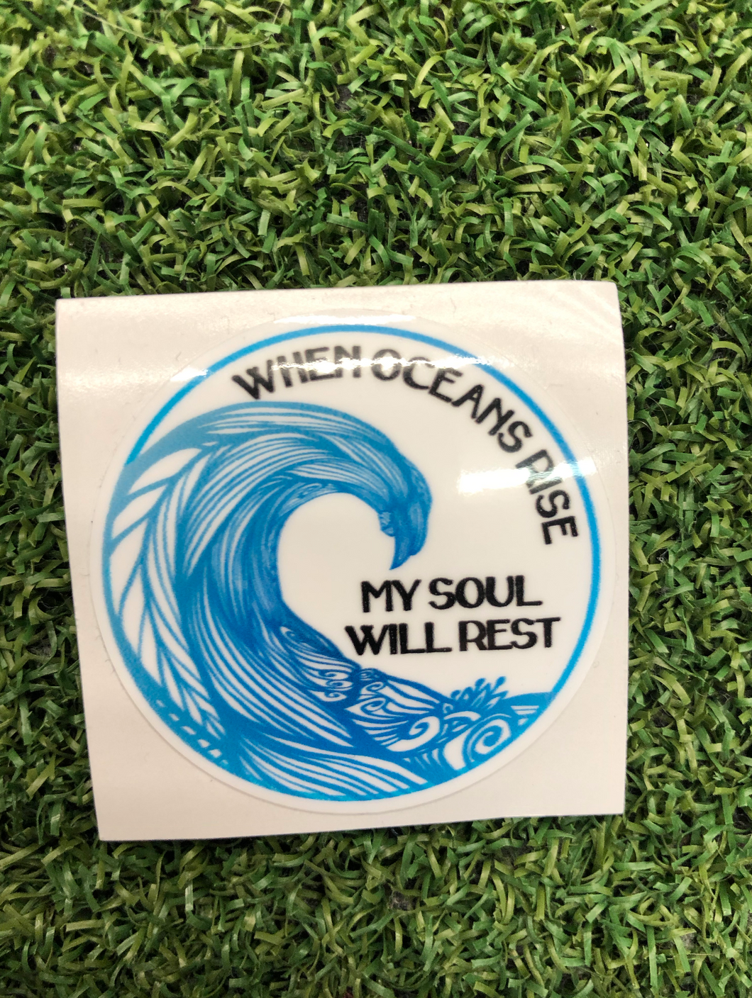 When ocean rise My soul will rest 2 inches - sunrise surf shop
