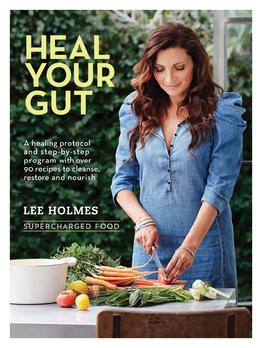 Front Cover of Lee Holmes Heal Your Gut Book