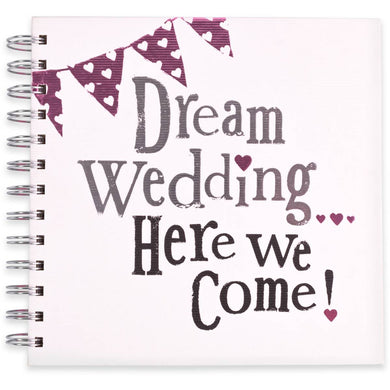 DREAM WEDDING HERE WE COME PLANNER