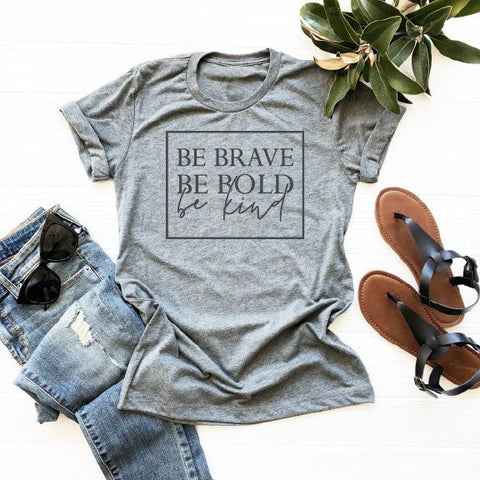 Be Brave Christian T-Shirt - gray