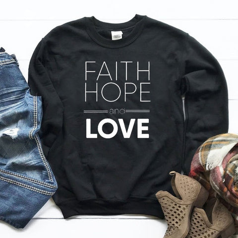 Faith Hope and Love Hoodie