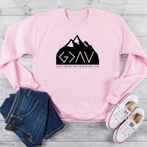 God Is Greater Than The Highs Highs And Lows Hoodie