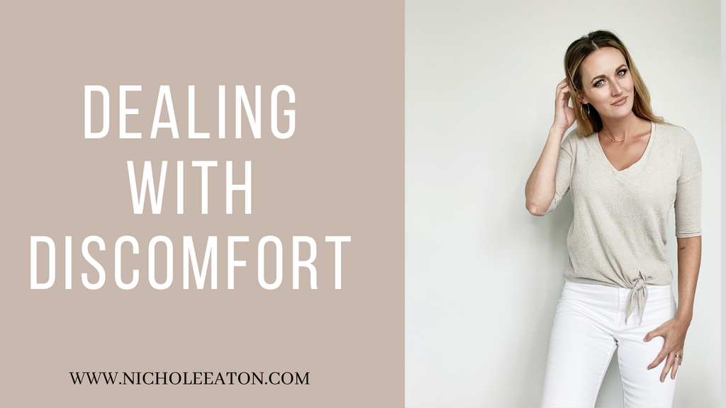 Dealing with Discomfort