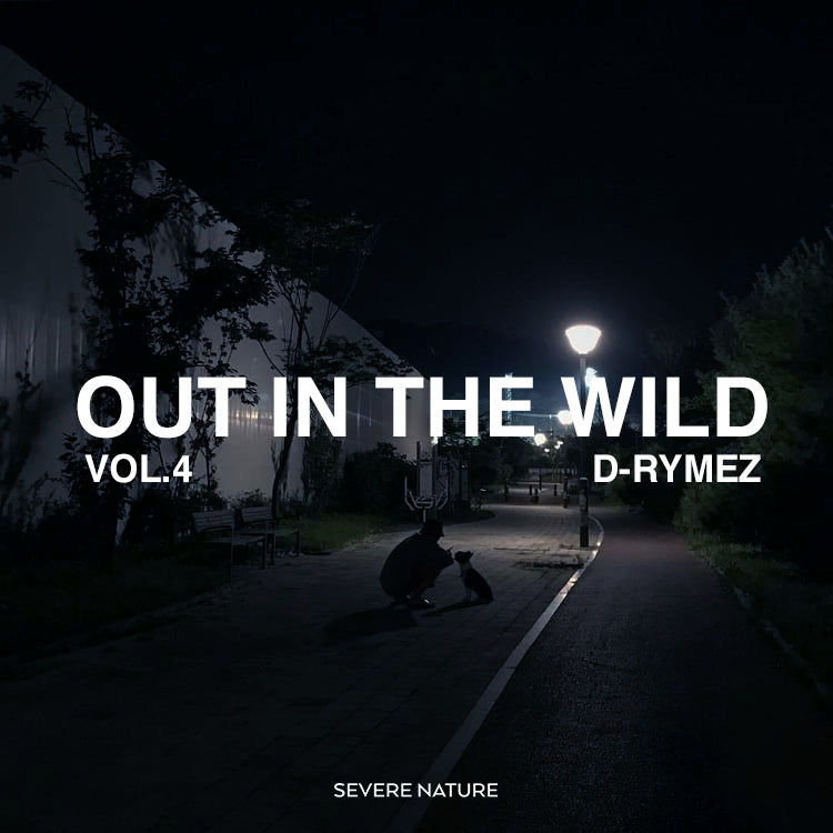 Out In The Wild Vol. 4 Curated by D-Rymez