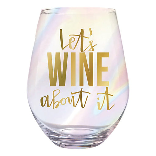 Let's Wine About It Jumbo Stemless Wine Glass