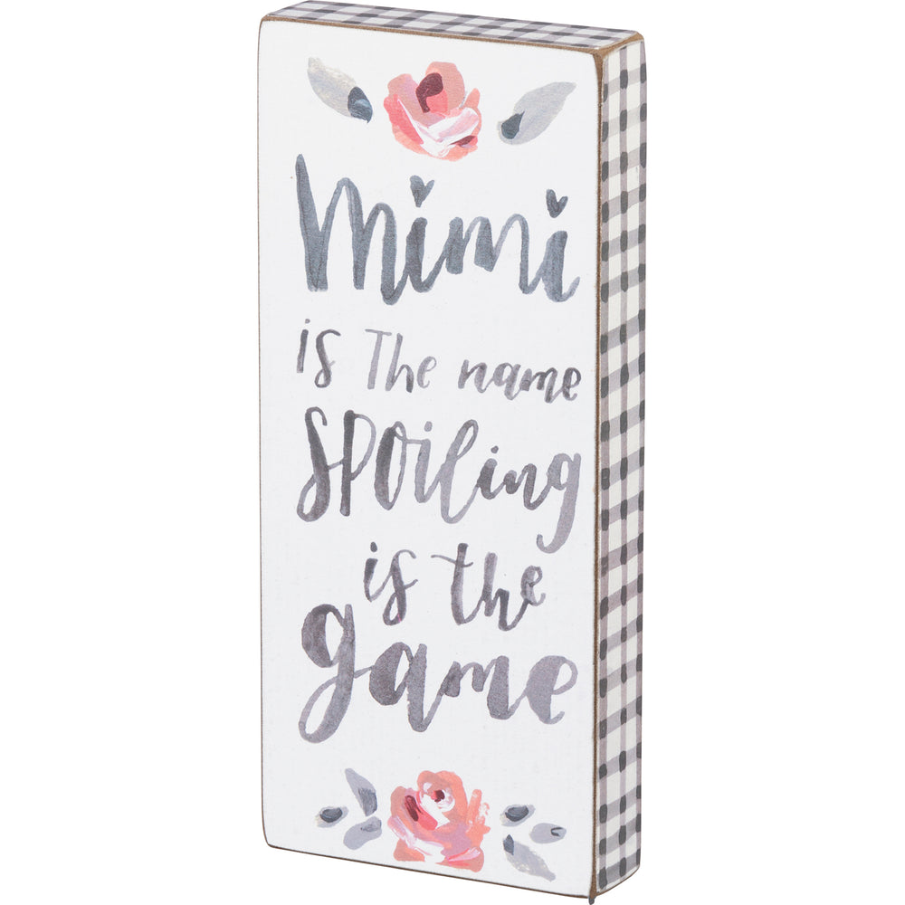 Mimi Is The Name Block Sign