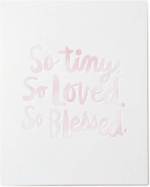 Tiny. Loved. Blessed. Art Print