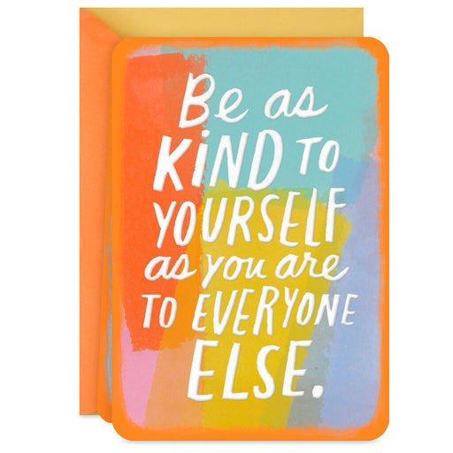 Be Kind to Yourself Blank Encouragement Card