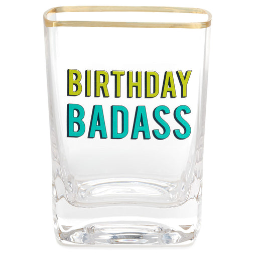 Birthday Badass Lowball Glass