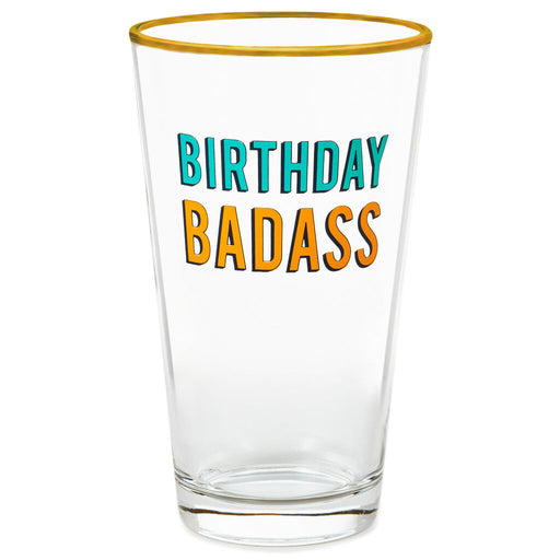 Birthday Badass Pint Glass