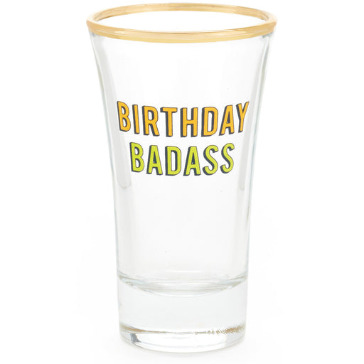 Birthday Badass Shot Glass
