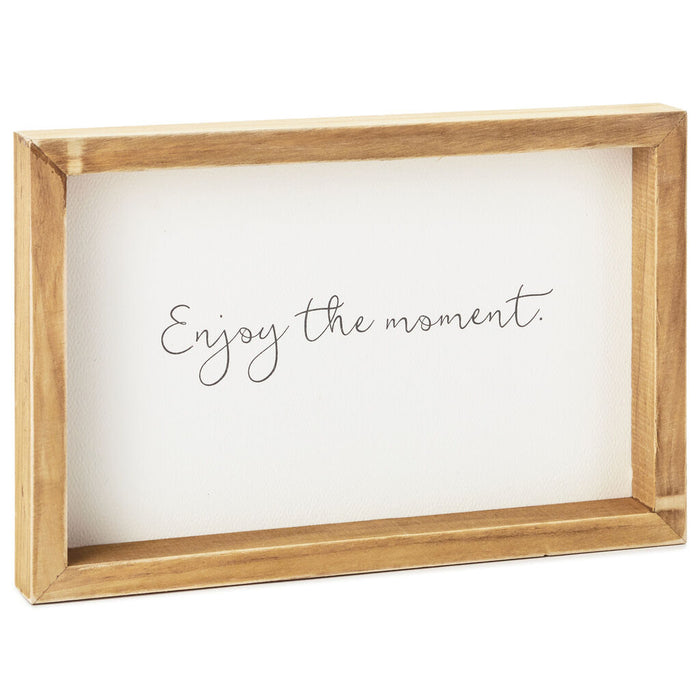Enjoy the Moment Wooden Sign