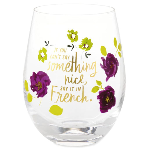 Say It in French Stemless Wine Glass