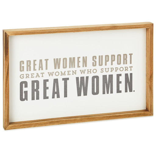 Support Great Women Framed Sign