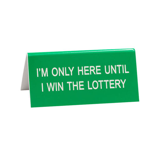 Win The Lottery Small Sign