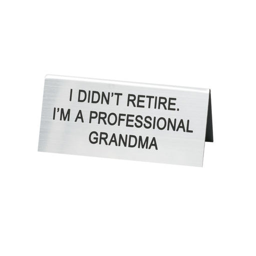 Professional Grandma Sign