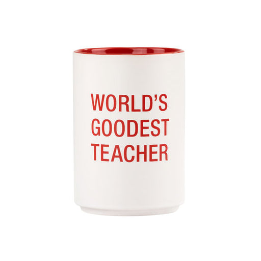 World's Goodest Teacher Pencil Cup