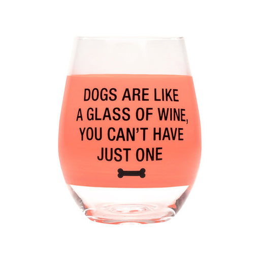 Dogs Are Like Wine Glass