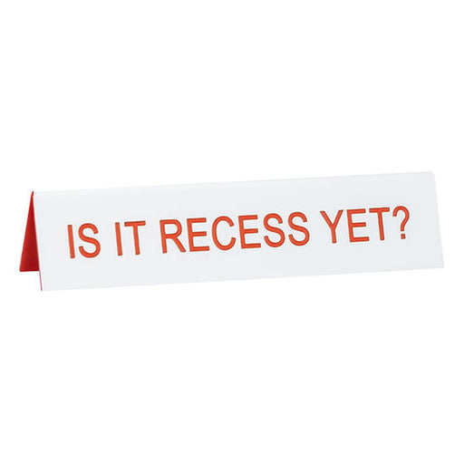 Is It Recess Yet? Medium Sign