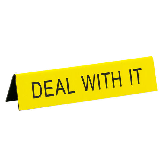 Deal With It Sign