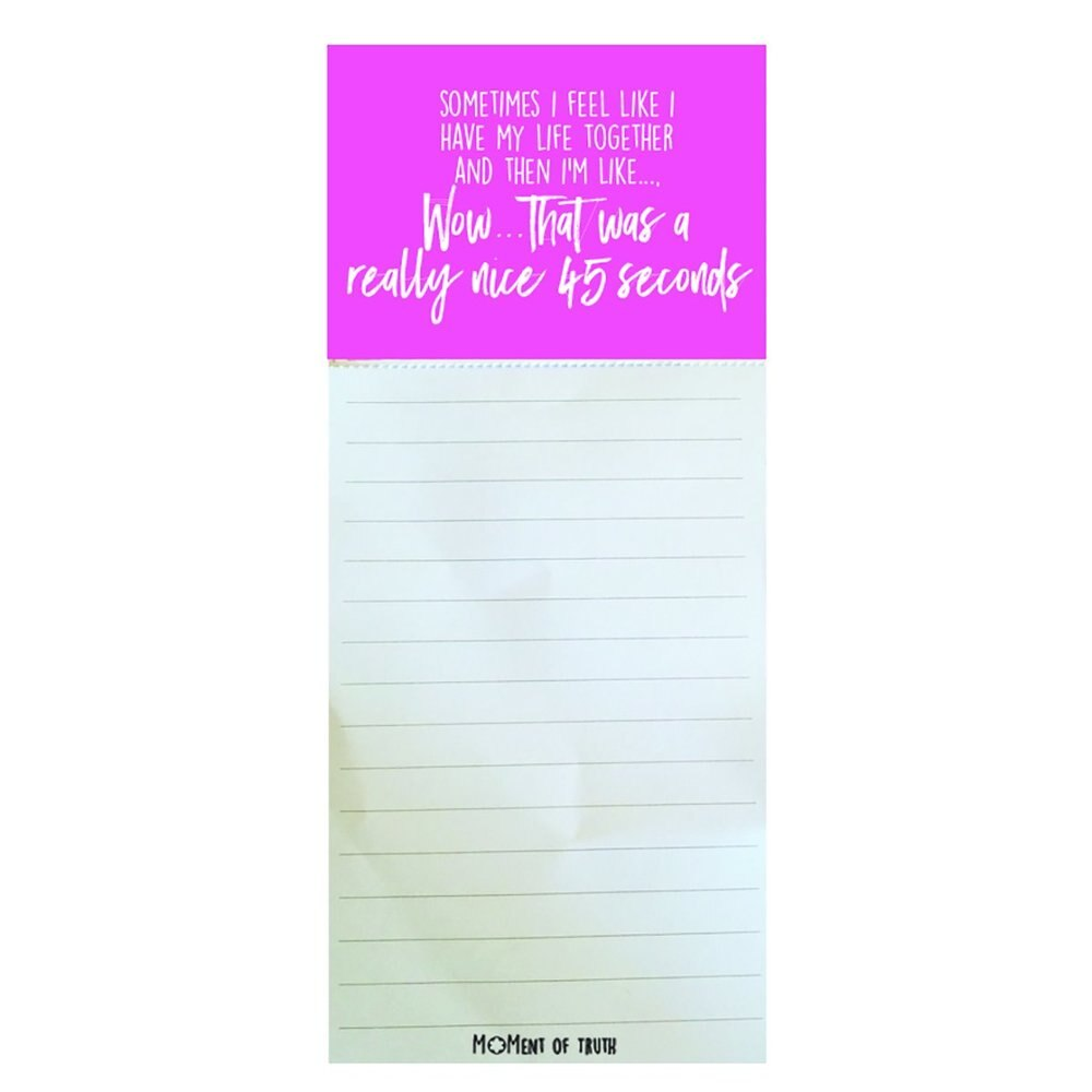 Magnetic Notepad - Moment of Truth Have it Together