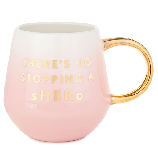 There's No Stopping a Shero Mug