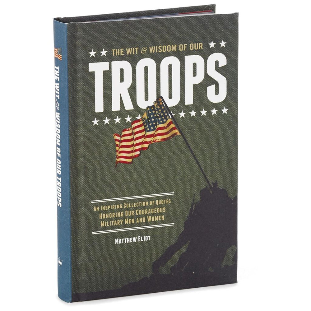 The Wit & Wisdom of Our Troops Book