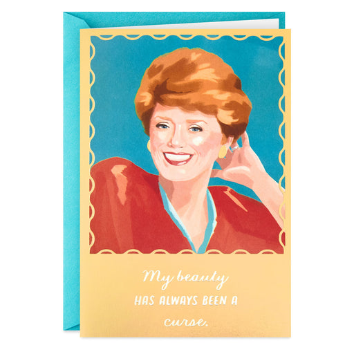 The Golden Girls Blanche My Beauty Is a Curse Funny Birthday Card