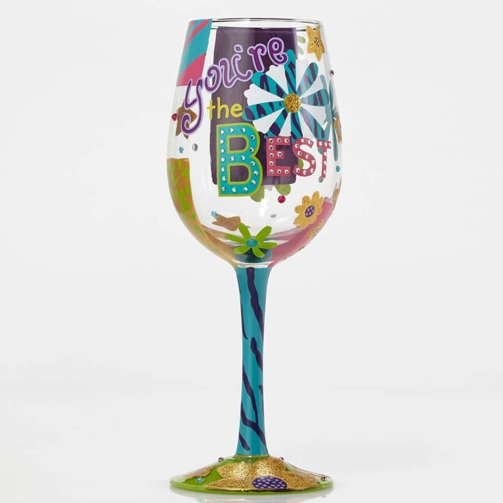 You're The Best Lolita Wine Glass