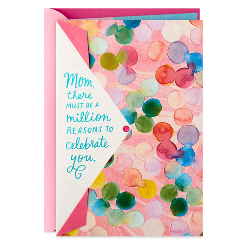 A Million Reasons to Celebrate You Birthday Card for Mom