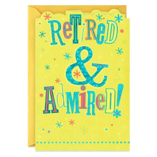 Retired and Admired Retirement Card