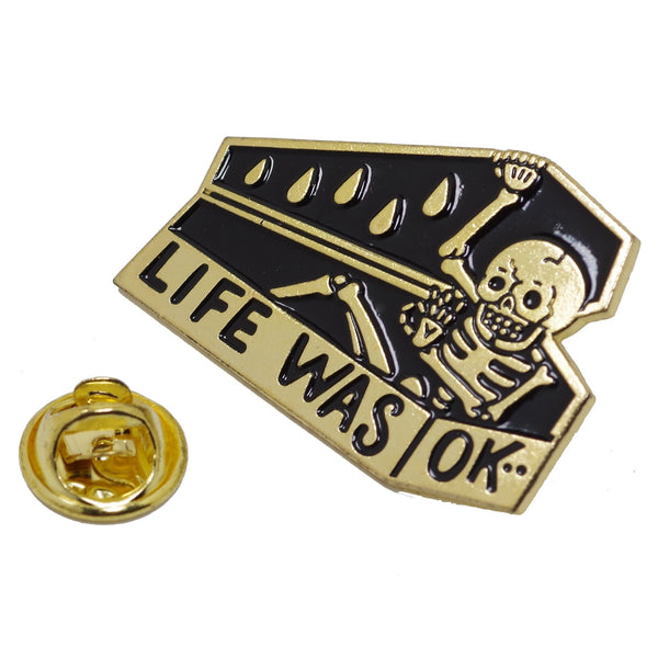 Life Was OK Enamel Pin With Gift Box