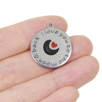2 Pcs Stainless Steel Charm- I Love You to the Moon and Back