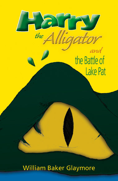Harry The Alligator, William Glaymore - Blue Note Publications, Inc