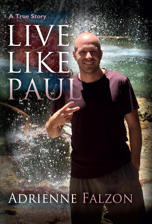 LIVE LIKE PAUL, By Adrienne Falzon - Blue Note Publications, Inc