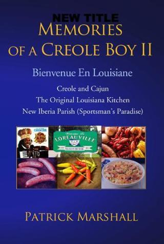 Memories of a Creole Boy II, Patrick Marshall - Blue Note Publications, Inc