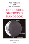 Occultation Observer's Handbook, Walt Robinson and Hal Povenmire - Blue Note Publications, Inc