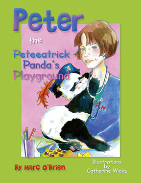 Peter the Peteeatrick Panda's Playground - Blue Note Publications, Inc