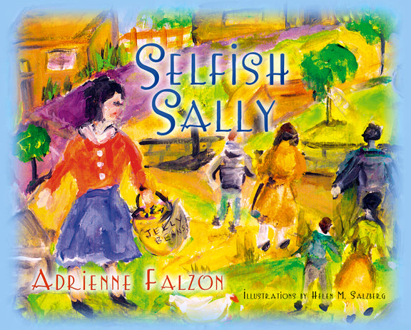 Selfish Sally, Adrienne Falzon - Blue Note Publications, Inc