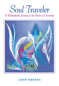 Soul Traveler, John Rogers - Blue Note Publications, Inc
