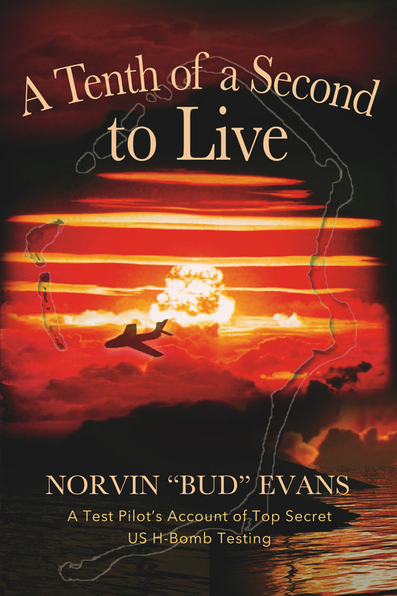 "A Tenth of a Second To Live, Norvin ""Bud"" Evans"