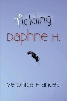 Tickling Daphne H., Veronica Frances - Blue Note Publications, Inc