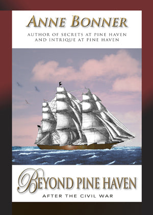 Beyond Pine Haven, Anne Bonner - Blue Note Publications, Inc